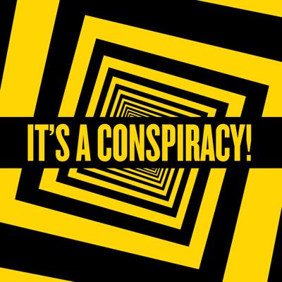 """""""It's a Conspiracy!"""" The podcast where we lay out the beliefs behind selected conspiracy theories, alternative accounts, legends, myths and more. We will do our best to explain these without offering opinions on validity, accuracy, etc until the end of the episode where we will give a brief opinion or comment on each."""
