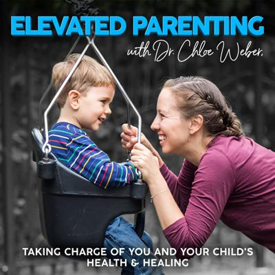 Elevated Parenting Podcast