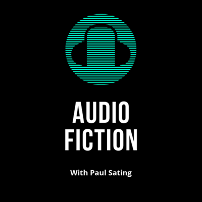 Audio Fiction With Paul Sating