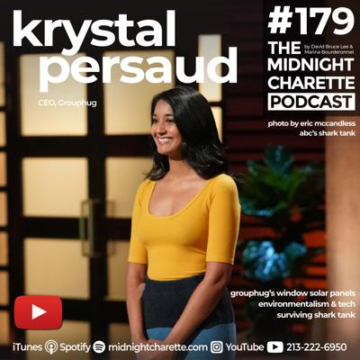 Cover art for #179 - Krystal Persaud, CEO of Grouphug on the Window Solar Panel, Environmentalism, and Shark Tank.