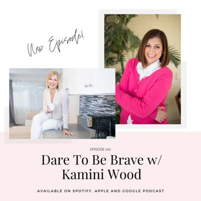 Cover art for Dare To Be Brave With Kamini Wood