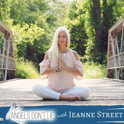 Angels Don't Lie with Jeanne Street