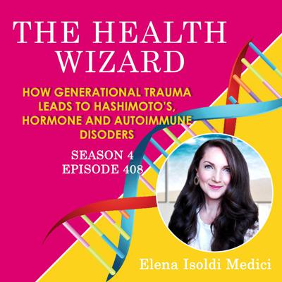 Cover art for 408 - Learn How Generational Trauma Causes Hashimoto's and Thyroid Disorders