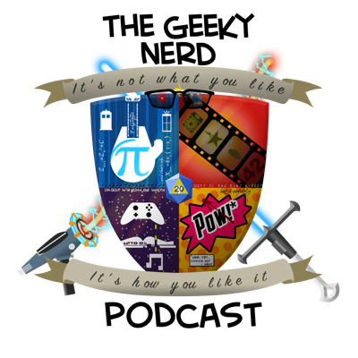 The Geeky Nerd Podcast