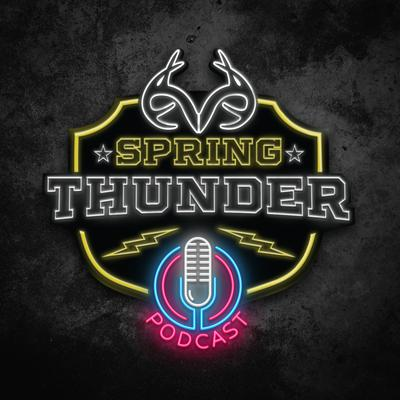 Realtree's Spring Thunder Podcast