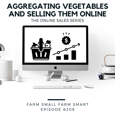 Cover art for Selling Online: Aggregating Vegetables and Selling Through an Online Store (FSFS209)