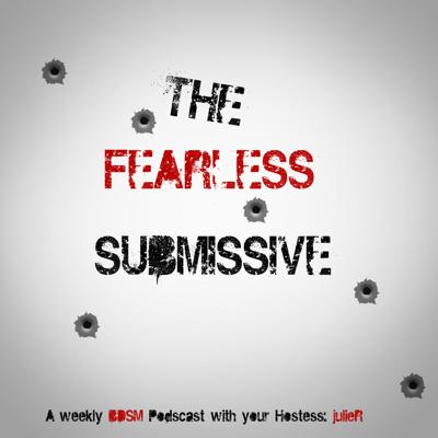 The Fearless Submissive