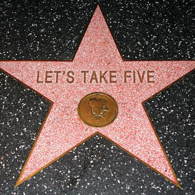 Let's Take Five