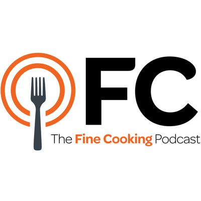 The Fine Cooking Podcast