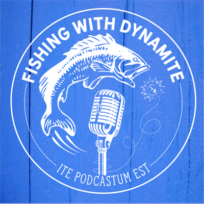Fishing with Dynamite: An Explosively Catholic Podcast