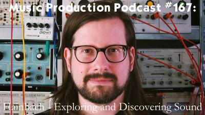Cover art for #167: Hainbach - Exploring and Discovering Sounds