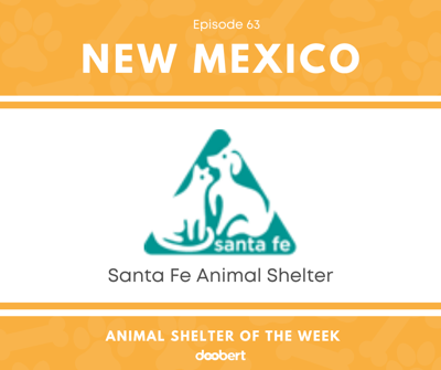 Cover art for Animal Shelter of the Week: Episode 63 – Santa Fe Animal Shelter
