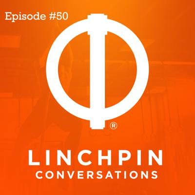 Cover art for Linchpin Conversations #50