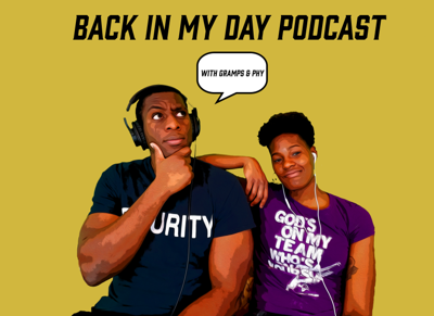 Back In My Day Podcast