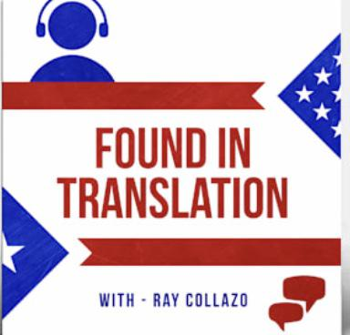 Found In Translation With Ray Collazo