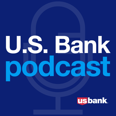U.S. Bank Podcast