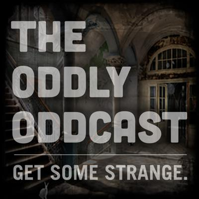 From goatman to ghosts. From greys to glitches in the matrix. No matter if it's a legend, weird news or one of your own paranormal experiences. We discuss it. Dissect it. And, sometimes, throw a few beers at it. So join us, if you will, as we try to figure out just what the hell is going on out there. Welcome, to the Oddly Oddcast.   Coming to you from the Far Out studios in the city of the weird, Austin, Texas.