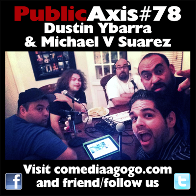 Cover art for Public Axis #78: Dustin Ybarra & Michael V Suarez