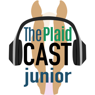 The Plaidcast Junior is an all-ages equestrian podcast geared towards education, tackling the issues that matter to young riders. Topics will range across the equestrian industry, with guests bringing their particular take and expertise to educate and enlighten listeners. Hosted by Jess Clawson and Alyssa Davidson, with guests chosen from a hand-picked team of equestrian experts across the sport.