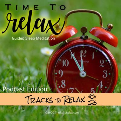 Cover art for Time To Relax Sleep Meditation