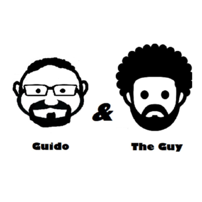 Guido and The Guy Podcast