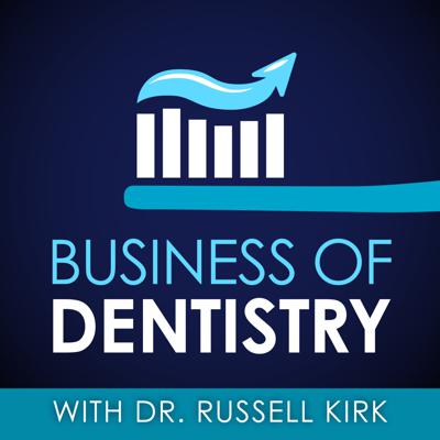 Dr. Russell Kirk is a private practice oral surgeon who is on a mission to help dentists succeed in the business and clinical aspects of practice ownership. On the podcast he shares experiences from his own practice.  He also interviews influencers in the profession to get additional insights.  His discussions focus on fixing broken business systems in dental offices, reducing overhead while maximizing profit, recognizing burnout and battling against it, building healthy teams, creating positive customer experiences, improving self awareness and mindset for dentists (in life and practice), and creating successful marketing plans. The Business of Dentistry features practical strategies for dentists interested in improving and growing their businesses.
