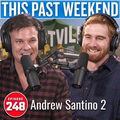 Cover art for Andrew Santino 2 | This Past Weekend w/ Theo Von #248
