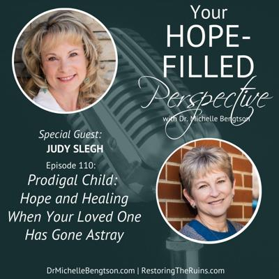 Cover art for 110 Prodigal Child: Hope and healing when your loved one has gone astray
