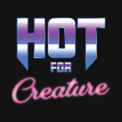 Cover art for Hot for Creature Episode 2 - Werewolf of London