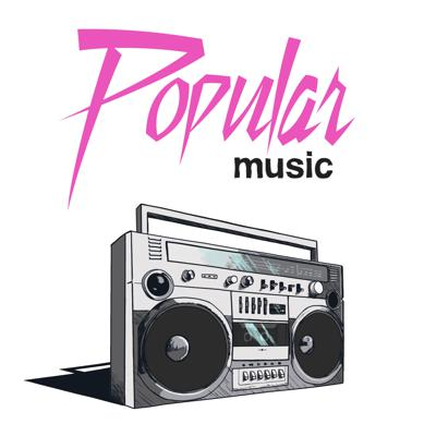 Popular Music: The Podcast
