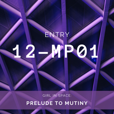 BONUS: Prelude to Mutiny 12-MP01