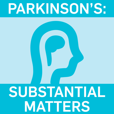 Substantial Matters: Life & Science of Parkinson's