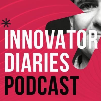 Innovator Diaries. A show about creativity, problem solving, growth and leadership.
