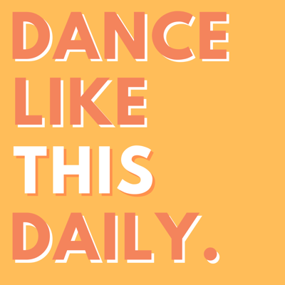 Dance Like This Daily