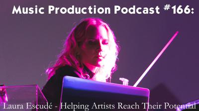 Cover art for #166: Laura Escudé - Helping Artists Reach Their Potential