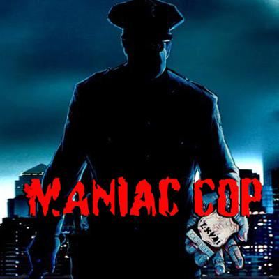 Cover art for Maniac Cop (1988)