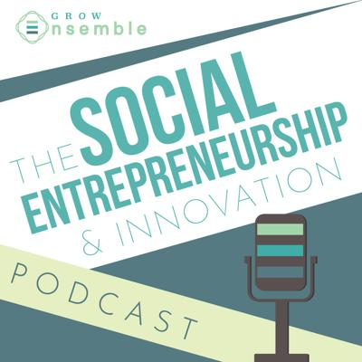 The #1 Podcast for Social Entrepreneurs & Social Innovators. With host Cory Ames, Founder of Grow Ensemble, dive deeper into social entrepreneurship, social enterprises and the tools, resources, and strategies that support their growth and expand their impact.   Hear from these top social innovators from both the non-profit and for-profit sector - CEOs, Executive Directors, Thought-Leaders and more.