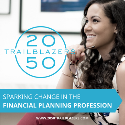 Rianka R. Dorsainvil, CFP® is a powerhouse in the world of financial planning. As a successful experienced millennial, she offers a unique perspective on not only on the current state of the financial service industry, but on how to move the financial planning profession forward into the future. In her latest project, she has launched the podcast 2050 TrailBlazers.   Conversations around diversity and inclusion have been happening in the profession and industry. Entire panels have been formed,  but we're still struggling to find solutions for building a more inclusive profession.  This podcast is intended to create a space to start these necessary conversations. Nobody here is pretending to have all of the answers, but we do know that by being honest and bold, we can spark a fire of change.
