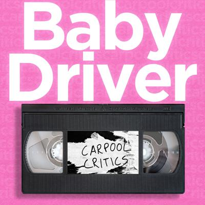 Cover art for Baby Driver - Technically Good, Actually Bad