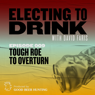 Electing to Drink