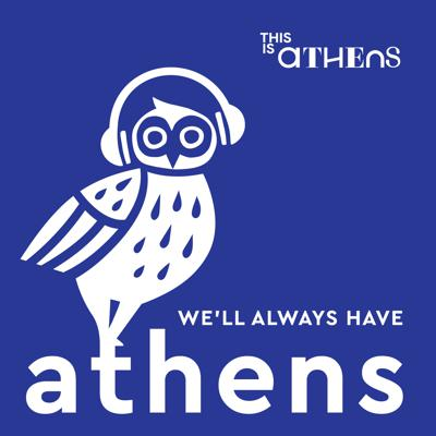 We'll Always Have Athens