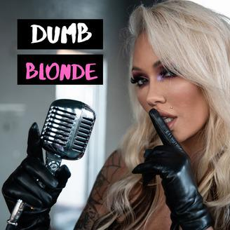 Cover art for 55: Dumb Blonde: Sex Talk & Sex Toys