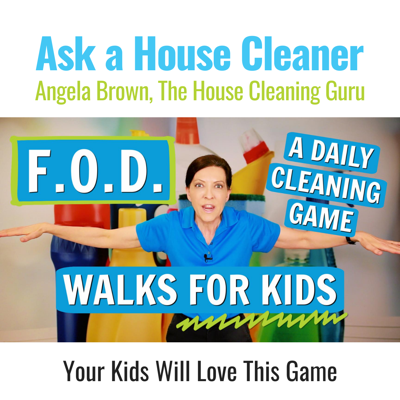 Daily FOD Walks for Kids - Make Daily Chores and Cleaning Fun