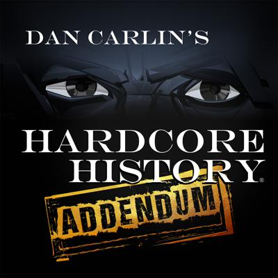 Interviews, musings and extra material from the makers of Dan Carlin's Hardcore History.  If it did not fit in the HH feed it's probably here