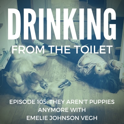 Cover art for Podcast #105: They Aren't Puppies Anymore with Emelie Johnson Vegh