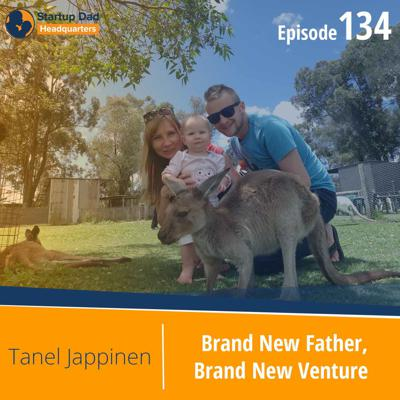 Cover art for Brand New Father, Brand New Venture   Tanel Jappinen   Episode 134