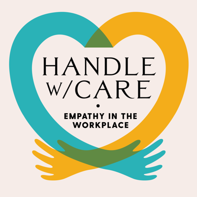 Handle with Care:  Empathy at Work