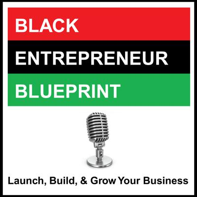 Black Entrepreneur Blueprint was created to help educate and inspire Black entrepreneurs to Launch, Build, and Grow successful businesses. Our podcast is designed for Black entrepreneurs by Black entrepreneurs. Our podcast consist of in depth interviews with successful Black entrepreneurs such as Dr. Dennis Kimbro; million selling author of the book