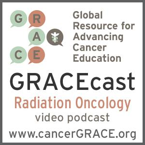 GRACEcast Radiation Oncology Video