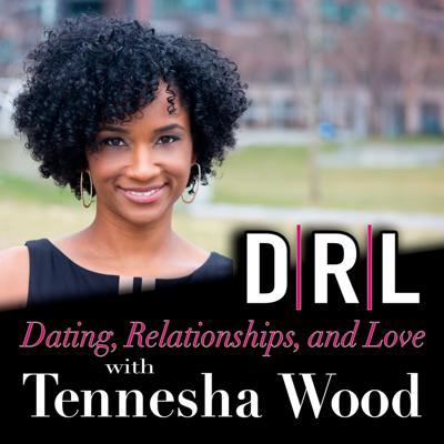 Dating, Relationships, and Love (DRL)